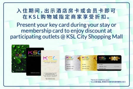 Exclusive Shopping Discount for KSL Prestige Member & Hotel Guest During Your Stay